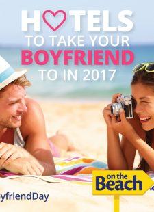 Hotels to take your boyfriend to… #BoyfriendDay