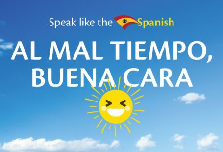 A phrase a day – speak like the Spanish