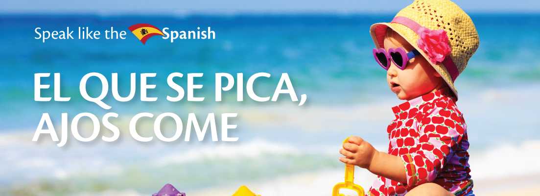Our weekly Speak like the Spanish phrase