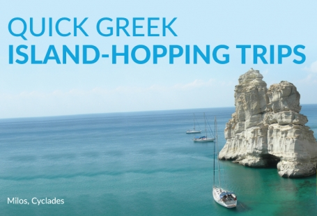 Quick Greek Island-Hopping Trips